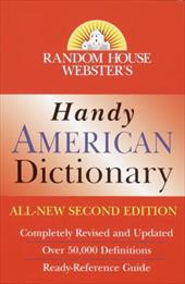 Random House Webster's Handy American Dictionary, Second Edition: Second Edition 1114798