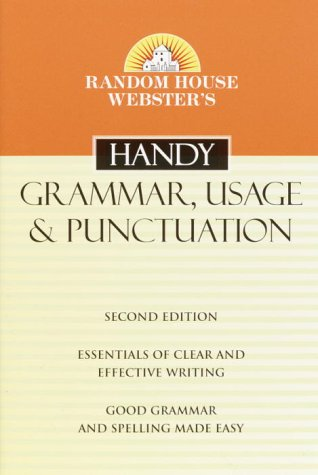 Random House Webster's Handy Grammar, Usage, & Punctuation 9780375720055