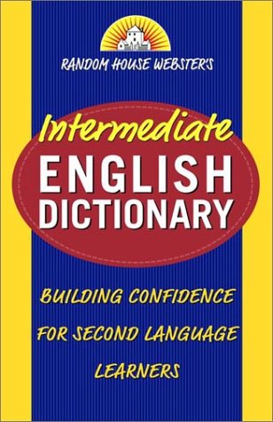Random House Webster's Intermediate English Dictionary 9780375719646