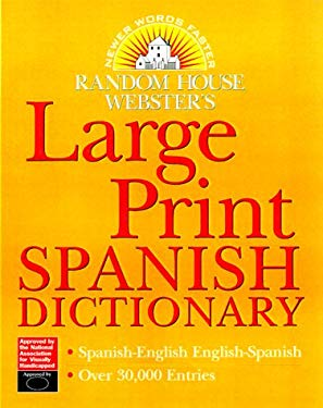 Random House Webster's Large Print Spanish Dictionary 9780375709265