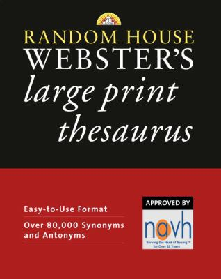 Random House Webster's Large Print Thesaurus 9780375722332