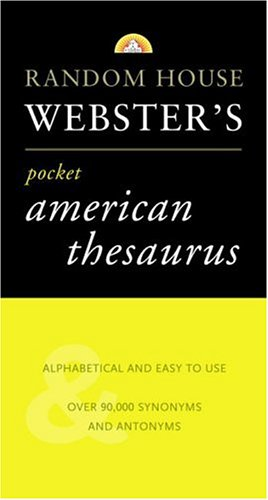 Random House Webster's Pocket American Thesaurus 9780375703546