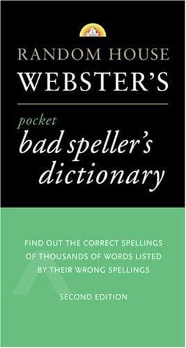 Random House Webster's Pocket Bad Speller's Dictionary: Second Edition