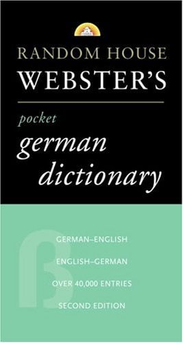 Random House Webster's Pocket German Dictionary, 2nd Edition 9780375701603