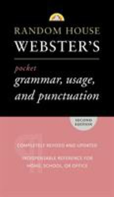 Random House Webster's Pocket Grammar, Usage, and Punctuation: Second Edition 9780375719677
