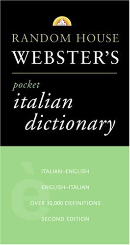 Random House Webster's Pocket Italian Dictionary, 2nd Edition 9780375701597