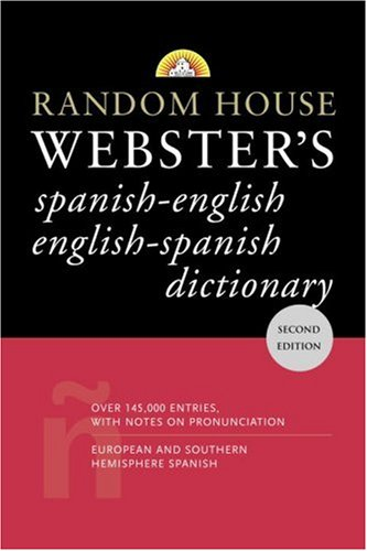 Random House Webster's Spanish-English/English-Spanish Dictionary 9780375721960