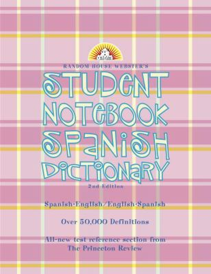 Random House Webster's Student Notebook Spanish Dictionary, Second Edition -Girl 9780375722301