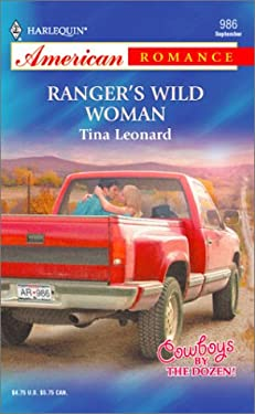Ranger's Wild Woman Cowboys by the Dozen 9780373169863