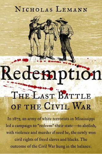 Redemption: The Last Battle of the Civil War 9780374248550