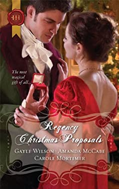 Regency Christmas Proposals 9780373296156