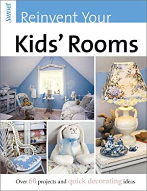 Reinvent Your Kids' Rooms 9780376017932