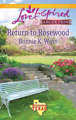 Return to Rosewood 9780373814800