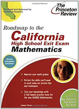 Roadmap to the California High School Exit Exam: Mathematics, 2nd Edition 9780375764707
