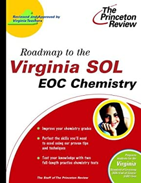 Roadmap to the Virginia Sol: Eoc Chemistry 9780375764424