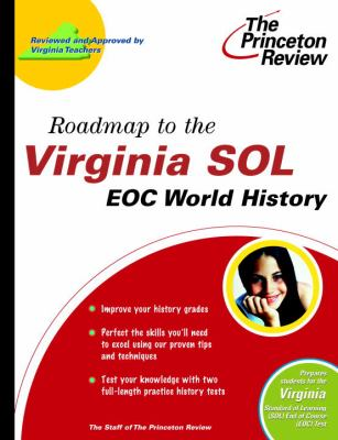 Roadmap to the Virginia Sol: Eoc World History 9780375764370