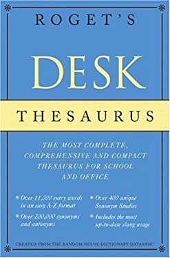 Roget's Desk Thesaurus 9780375425691
