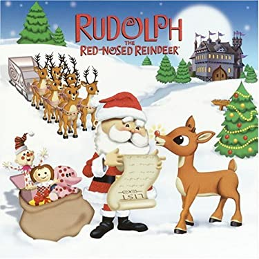 Rudolph, the Red-Nosed Reindeer (Rudolph the Red-Nosed Reindeer) 9780375825309