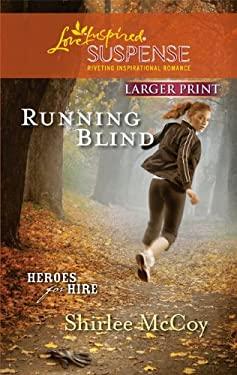 Running Blind 9780373674374