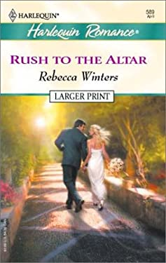 Rush to the Altar 9780373159895