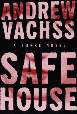 Safe House: A Burke Novel 9780375400841