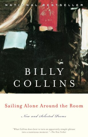 Sailing Alone Around the Room: New and Selected Poems 9780375755194