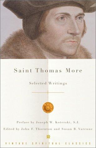 Saint Thomas More: Selected Writings 9780375725722