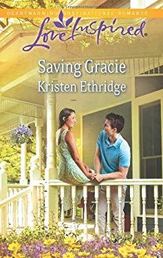Saving Gracie 9780373877980