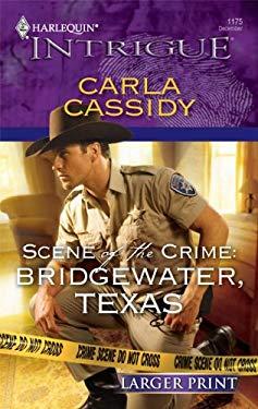 Scene of the Crime: Bridgewater, Texas 9780373889495
