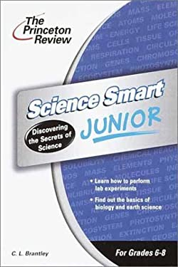 Science Smart Junior: Discovering the Secrets of Science