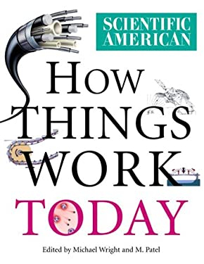Scientific American: How Things Work Today 9780375410239