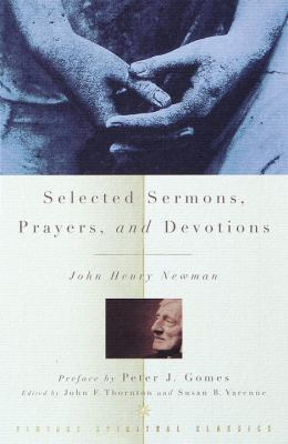Selected Sermons, Prayers, and Devotions 9780375705519