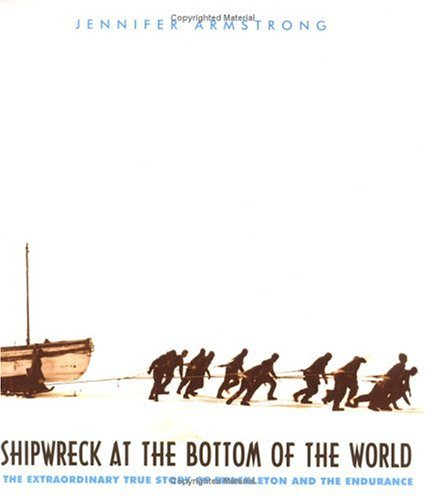 Shipwreck at the Bottom of the World: The Extraordinary True Story of Shackleton and the Endurance 9780375810497