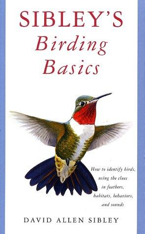 Sibley's Birding Basics 9780375709661