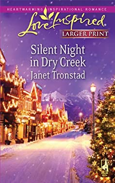 Silent Night in Dry Creek 9780373814312