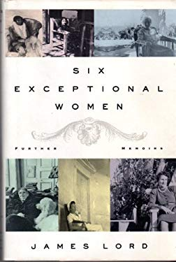 Six Exceptional Women : Further Memoirs