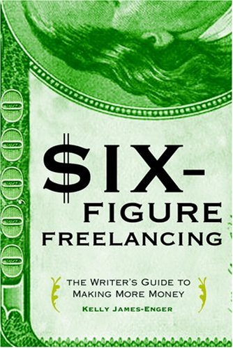 Six-Figure Freelancing 9780375720956