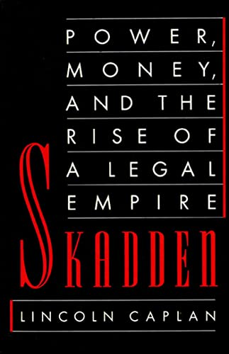 Skadden: Power, Money, and the Rise of a Legal Empire 9780374524241
