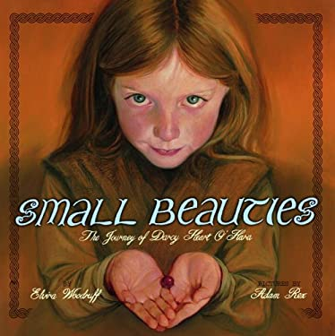 Small Beauties: The Journey of Darcy Heart O'Hara 9780375826863