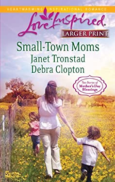 Small-Town Moms 9780373815395
