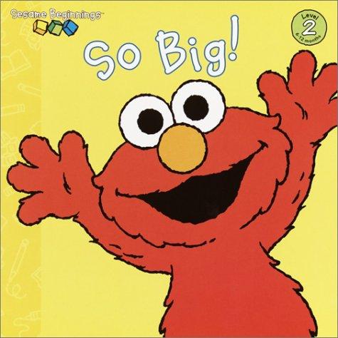 So Big! (Sesame Street) 9780375815379