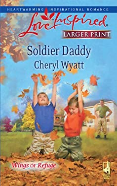 Soldier Daddy 9780373814350