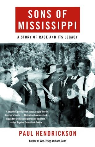 Sons of Mississippi: A Story of Race and Its Legacy 9780375704253