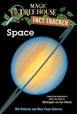 Magic Tree House Fact Tracker #6: Space: A Nonfiction Companion to Magic Tree House #8: Midnight on the Moon 9780375813566