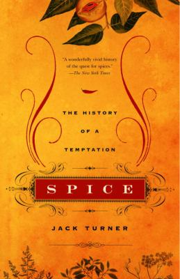 Spice: The History of a Temptation 9780375707056