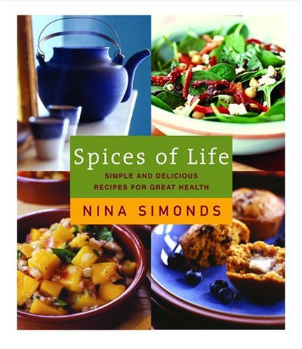 Spices of Life: Simple and Delicious Recipes for Great Health 9780375411601