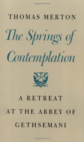 Springs of Contemplation 9780374128937