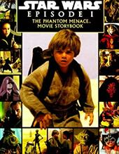 Star Wars Episode I the Phantom Menace: A Storybook 1116899