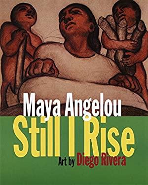 Still I Rise - Angelou, Maya