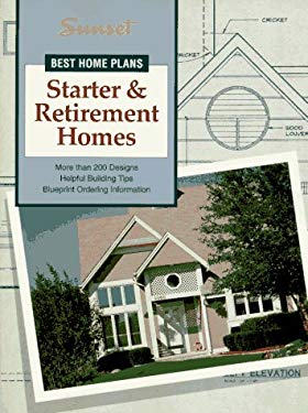 Sunset Best Home Plans: Starter & Retirement Homes 9780376011435
